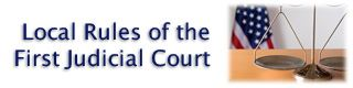 Local Rules of First Judicial Court with scales